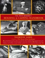 The Propbuilders Molding & Casting Handbook